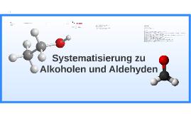 Systematisierung von Alkoholen und Aldehyden