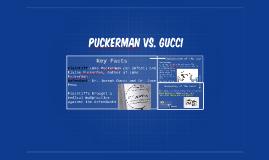Puckerman Vs. Gucci