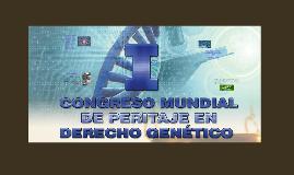 Congreso Mundial de Peritaje en Derecho Genético
