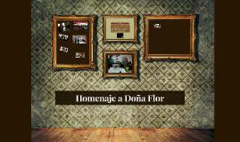 Homenaje a Doña Flor