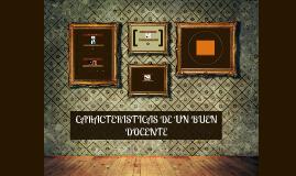 Copy of CARACTERISTICAS DE UN BUEN DOCENTE