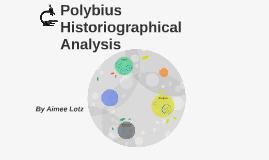 Polybius - Historiographical Analysis