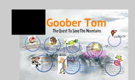 Goober Tom