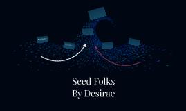 Seed Folks