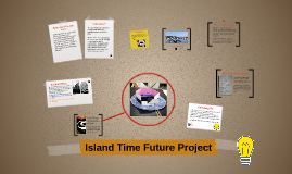 Island Time Future Project