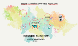 Copy of Finding Success