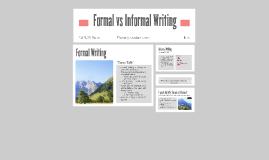 Copy of Formal vs Informal Writing