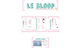 Copy of TPE: Le Bloop