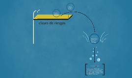 Copy of clases de riesgos