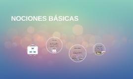 NOCIONES BÁSICAS