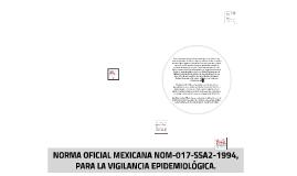 Copy of NORMA OFICIAL MEXICANA NOM-017-SSA2-1994, PARA LA VIGILANCIA