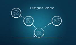 Copy of Mutações Gênicas