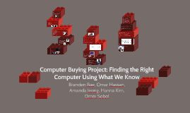 Copy of Computer Buying Project