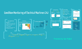 Final Year Project CA2 Condition Monitoring of Electric Machines