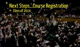 Copy of Rising Senior Course Registration Class of 2014