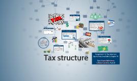 Tax estructure