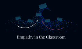 Empathy in the Classroom