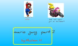 mario  gang  part  2