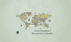Areas Protegidas y Monumentos Naturales