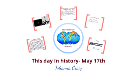 My day in history, May 17th