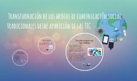 Copy of  Transformación de los medios de comunicación social tradici