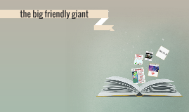 the big friendly giant