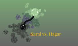 Sarai vs. Hagar