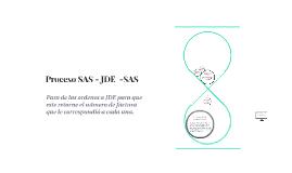 Proceso SAS - JDE  -SAS