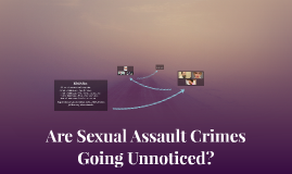 Are Sexual Assault Crimes Going Unnoticed?