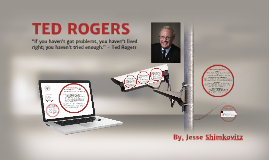 Copy of Business ISU - Ted Rogers