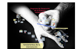 Pograma de prevencion y tratamieno de la violencia intrafami