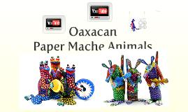 Copy of Oaxacan Paper Mache Animals