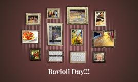 Ravioli Day!!!