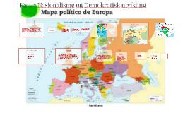 Copy of Kap. 7 Nasjonalisme og Demokratisk utvikling