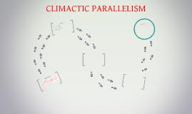 CLIMACTIC PARALLELISM