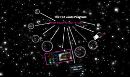 The Fat Loots Program