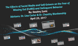 The Effects of Social Media and Self-Esteem on the Fear of M