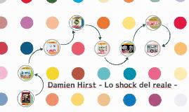 Copy of Damien Hirst - Lo shock del reale -