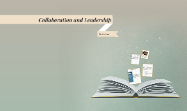 Collaboration and Leadership