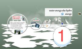 water energy aka hydro energy