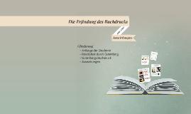 Die Erfindung des Buchdrucks und seine Auswirkungen