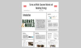 Copy of Barnes and Noble: Consumer Behavior and Marketing Strategy