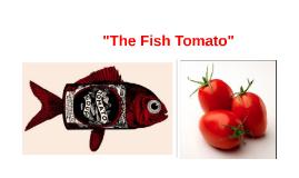 Fish Tomato