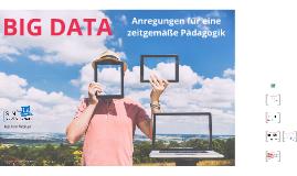 KoMMBi: Big Data - Anregungen für eine zeitgemäße Pädagogik