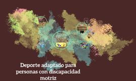Copy of Deporte adaptado para personas con discapacidad motriz