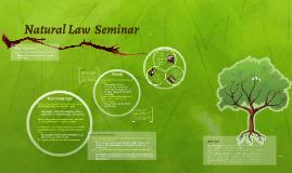 Copy of Natural Law Seminar