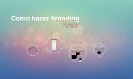 Como hacer branding