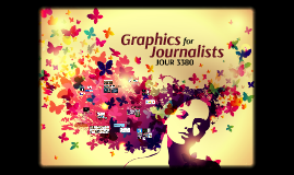 Graphics for Journalists (JOUR 3380)
