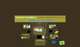 >> DECODIFICADORES y CODIFICADORES DIGITALES - DISPLAY 7 SEGMENTOS >>