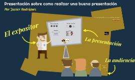 Presentación sobre como realizar una buena presentación